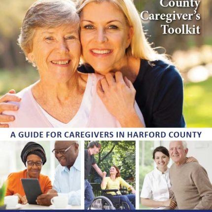 Harford Co Caregiver's Toolkit 16