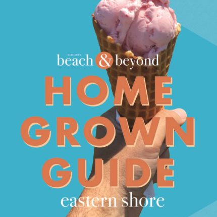 Home Grown Guide – Eastern Shore 2018